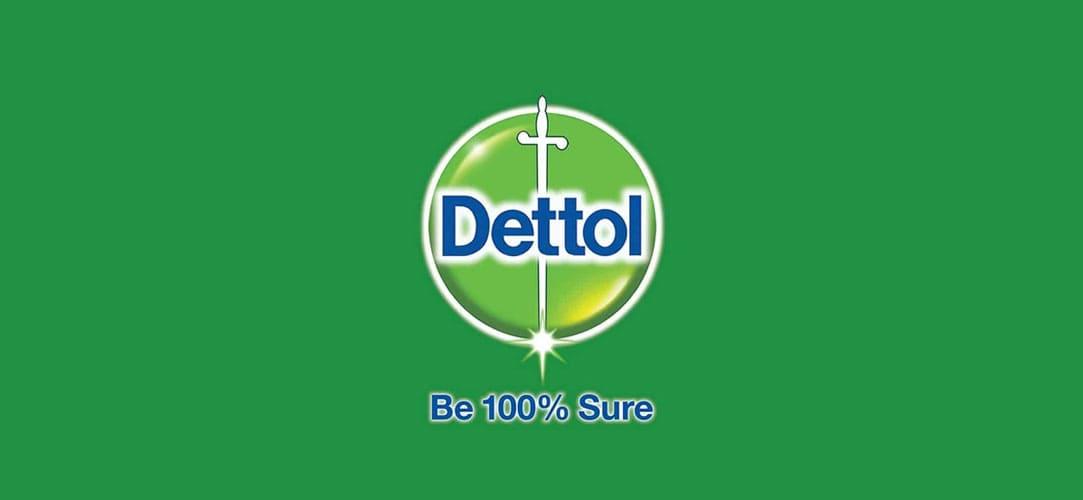Dettol- Reckitt & Benckiser